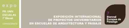 Exposición Internacional de Proyectos Universitarios en Escuelas de Arquitectura y Paisaje
