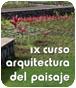IX Curso de Arquitectura del Paisaje