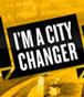 I'M A CITY CHANGER