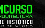 Concurso arquitectura centro histórico de méxico