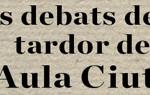els debats de la tardor de l'Aula Ciutat