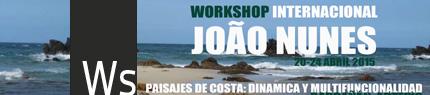 Workshop Internacional Joao Nunes