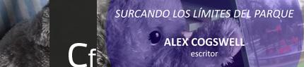 Conferencia de Alex Cogswell